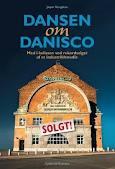 Spændende dans om Danisco – griskheden og ingentingheden