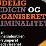 Seneste debatbog om dødelige industrier